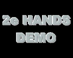 2e Hands / Demo